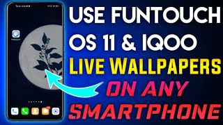 Funtouch Os 11 And IQOO Live Wallpapers Apply On Any Smartphone screenshot 5