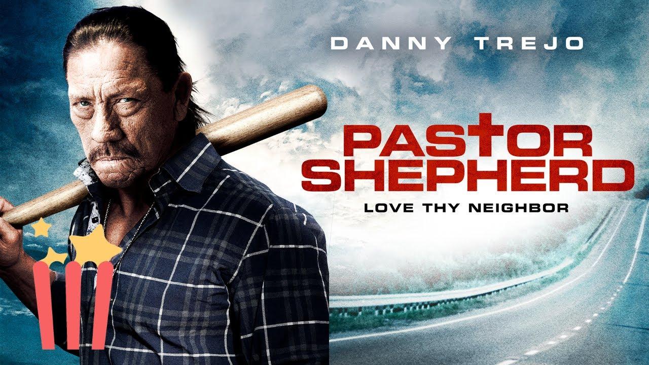 Download Pastor Shepherd (Full Movie) Danny Trejo, Comedy, Action