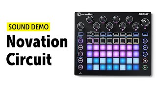 Novation Circuit Sound Demo (no talking) - Ambient / Electronica Pads and Leads