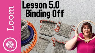 5.0 How to L๐om Knit   Bind Off - 4 way + weaving tails