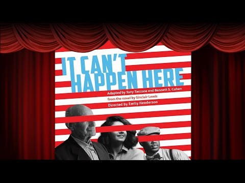 It Can't Happen Here - Sinclair Lewis - Berkeley Rep - ACME Theatre - Yolo County Library
