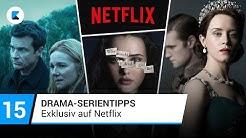 15 Drama-Serientipps auf Netflix