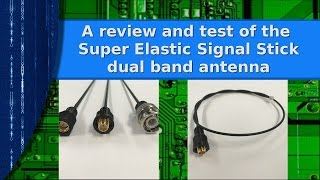 Ham Radio - The Super Elastic Signal Stick antenna  review and testing