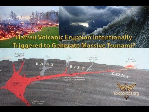 Hawaii Volcanic Eruption Intentionally Triggered to Generate Massive Tsunami?