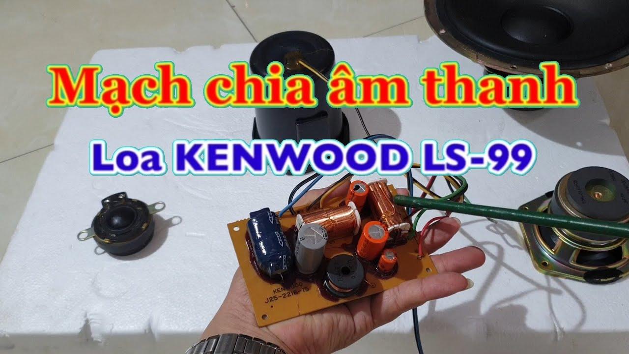 Nguyên lý mạch phân tần của loa kenwood LS-A99