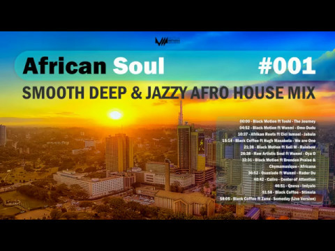 African Soul [001] - Smooth Deep & Jazzy Afro House Mix