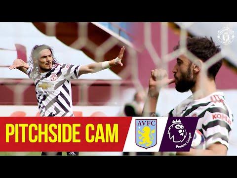 Pitchside Cam | Aston Villa 1-3 Manchester United | Fernandes, Greenwood & Cavani On Target
