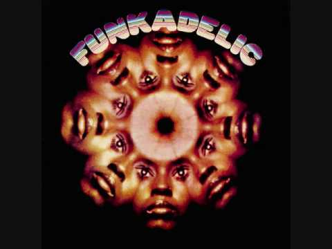 Funkadelic - Funkadelic - 02 - I Bet You