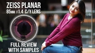 Carl Zeiss PLANAR 1.4/85mm C/Y lens Review with samples