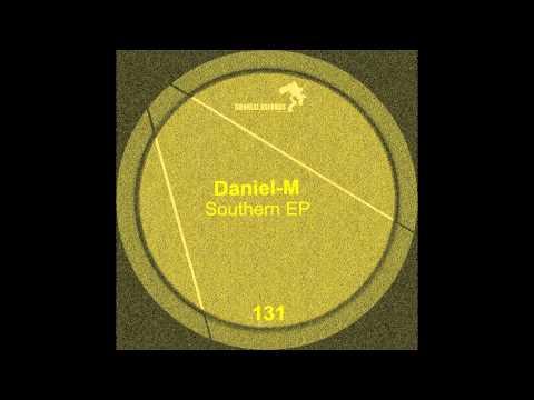 Daniel-M - Southern (Original Mix)