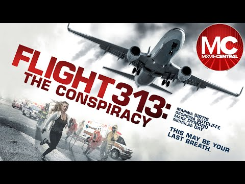 Flight 313: The Conspiracy | 2015 | Full Movie