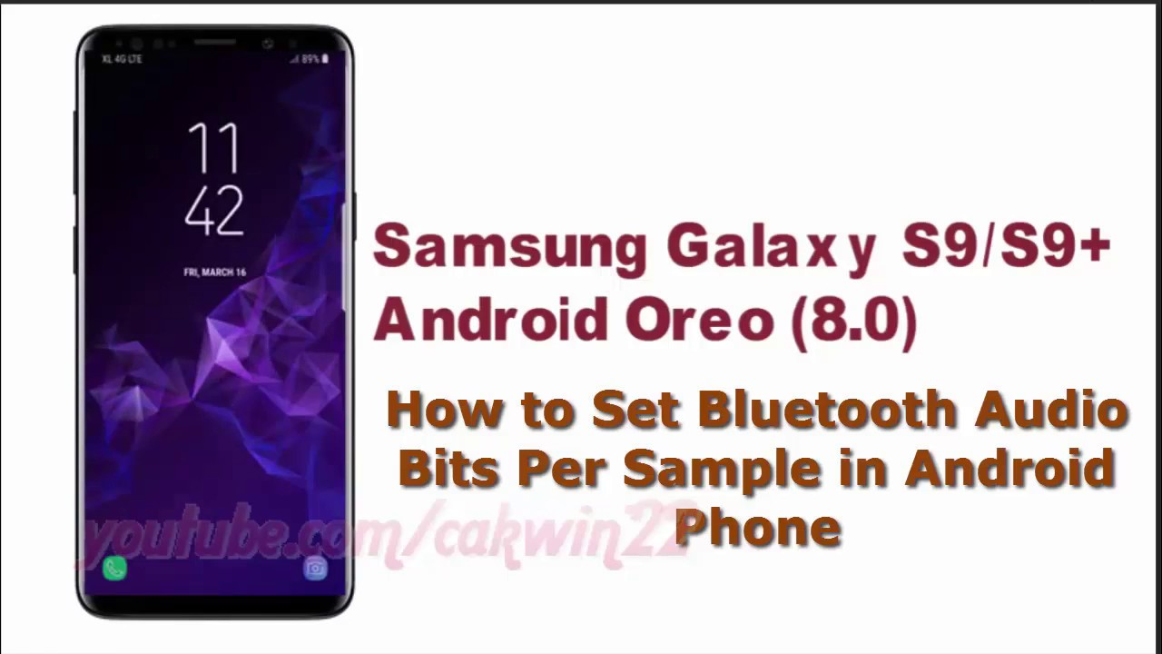 Samsung Galaxy S9 : How to Set Bluetooth Audio Bits Per Sample in Android  Phone