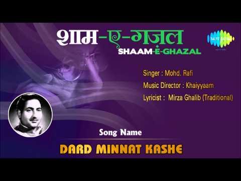 dard-minnat-kashe- -shaam-e-ghazal- -mohammed-rafi