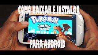 pokemon fire red android-como baixar e instalar 2016