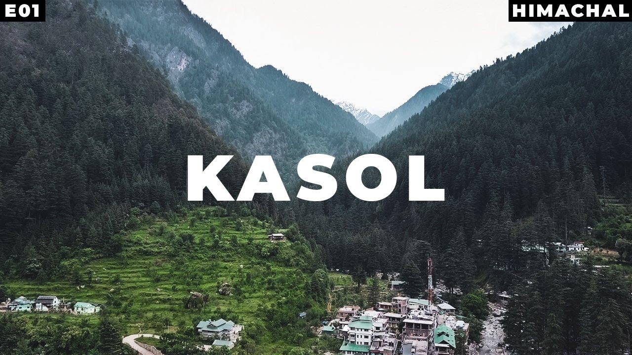 Delhi To Kasol Himachal Pradesh Tourism Point Of View
