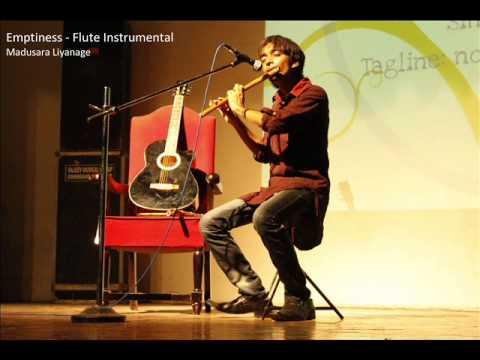 Flute Music - Emptiness - Tune Meri Jana - Madusara - Sri Lanka
