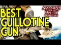 Best Guillotine Gun in Assassin's Creed Unity DEAD KINGS DLC - The Eagle