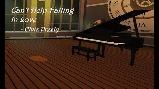 Can't help falling in love | Virtual Piano | ROBLOX