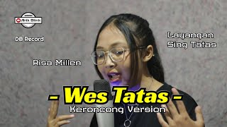 Download lagu WES TATAS