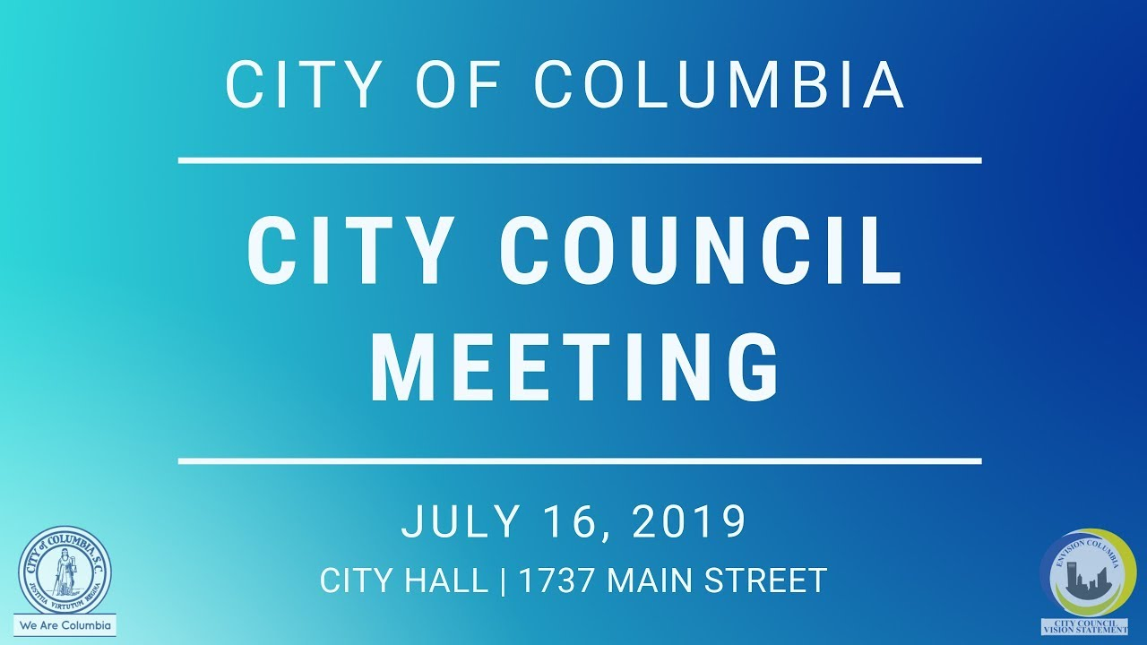 City Council Meeting | July 16, 2019 - YouTube