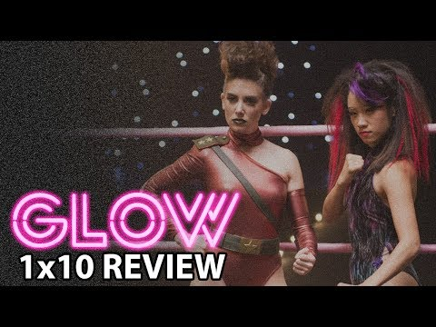 GLOW Season 1 Episode 10 'Money's in the Chase' Finale Review