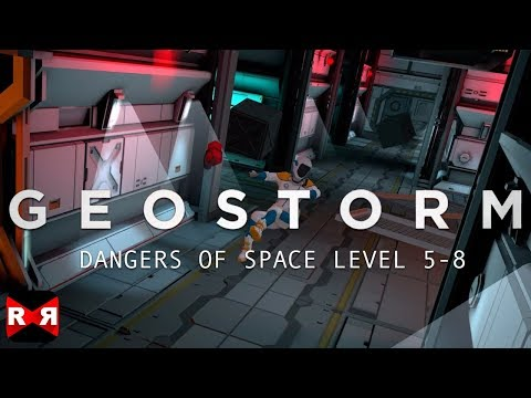 Geostorm (By Sticky Studios) - ISS IV Level 5-8 - iOS / Android Walkthrough Gameplay