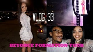 Vlog 33  F*@K THESE SEATS...BEYONCE FORMATION TOUR/ DATE NIGHT