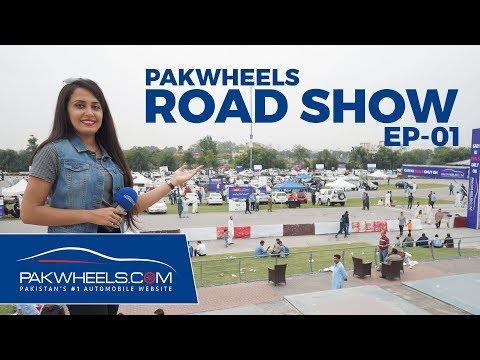 PakWheels Road Show Episode 1| Car Mela Islamabad 2019