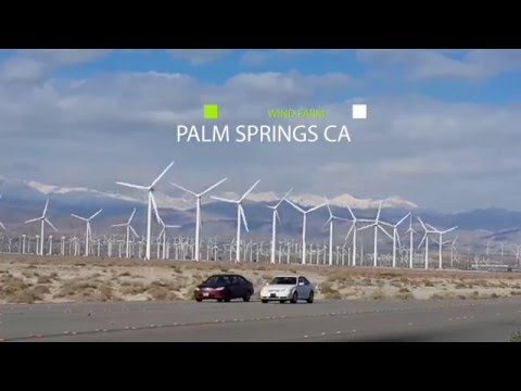 Palm Springs CA Windmills + Wind Farms + Cathedral City
