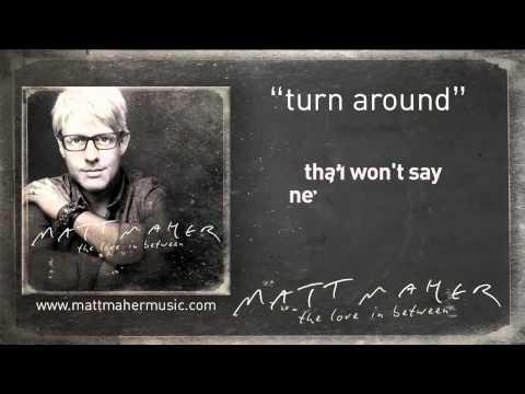 """Matt Maher: """"Turn Around"""" Lyric Video"""