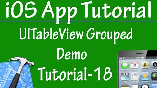 Free iPhone iPad Application Development Tutorial 18 - UITableViewgrouped Demo in iOS App