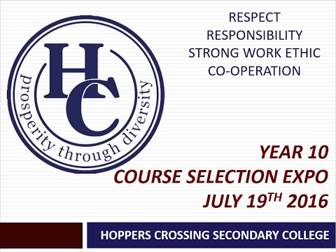 Year 9 (2016) into 10 (2017) Course Selection Evening - Hoppers Crossing Secondary College