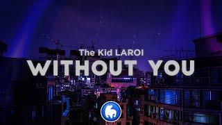 The Kid LAROI - WITHOUT YOU (Clean - Lyrics)