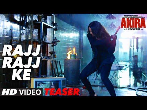 RAJJ RAJJ KE Video Song ( Teaser ) | Akira | Sonakshi Sinha | Konkana Sen Sharma | Anurag Kashyap