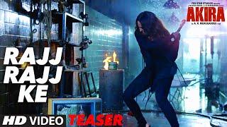RAJJ RAJJ KE Video Song ( Teaser ) , Akira , Sonakshi Sinha , Konkana Sen Sharma , Anurag Kashyap