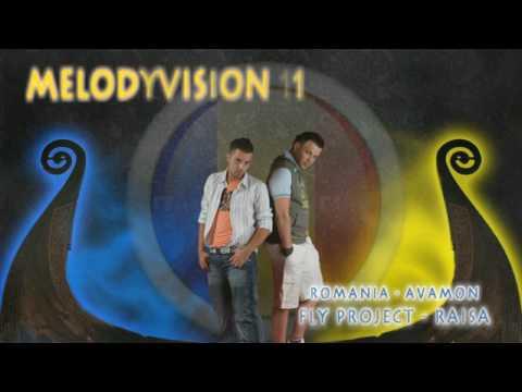 """MelodyVision 11 - ROMANIA - Fly Project - """"Raisa"""""""