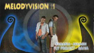 "MelodyVision 11 - ROMANIA - Fly Project - ""Raisa"""
