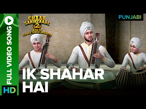 Ik Shahar Hai Full Video Song | Chaar Sahibzaade 2: Rise Of Banda Singh Bahadur