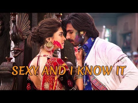 RANVEER SINGH * DEEPIKA PADUKONE - SEXY AND I KNOW IT