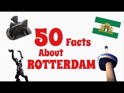 Rotterdam in 50 facts !!