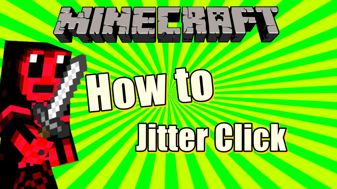 How to Jitter Click (AND AIM)