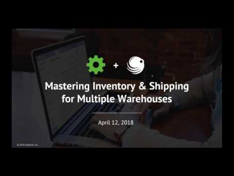 Mastering Inventory & Shipping for Multiple Warehouses (Sellbrite Webinar)