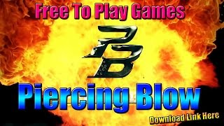 Piercing Blow | Gameplay | Free To Play Games | Referral Link Download Now