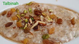Talbina - Health Recipe /Delicious Remedy For Stress & Depression/Sehri and Iftaar