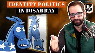 Identity Politics In Disarray   The Matt Walsh Show Ep. 384