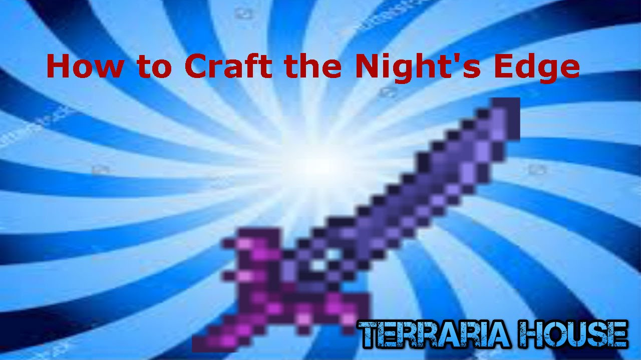How To Craft The Night S Edge