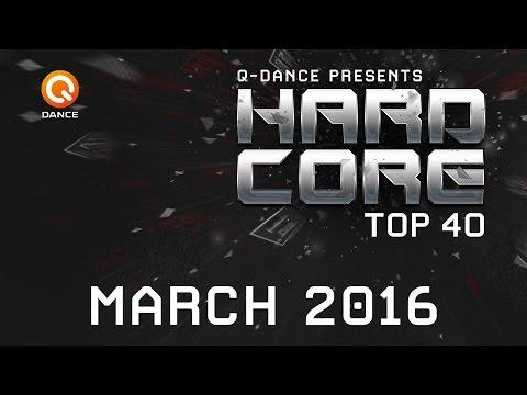March 2016 | Q-dance Presents Hardcore Top 40