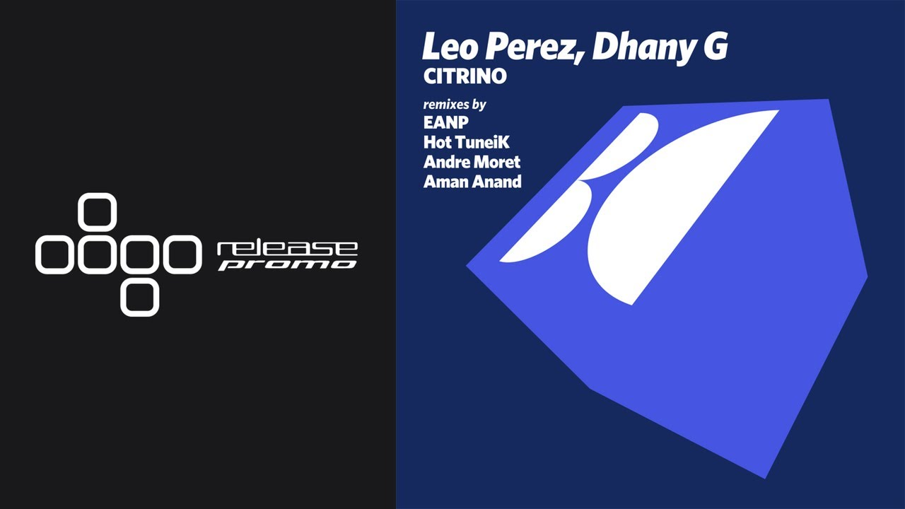 PREMIERE: Leo Perez & Dhany G - Citrino (Andre Moret Remix) [Balkan Connection]