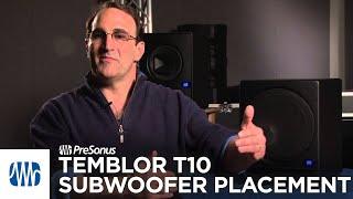 PreSonus—Temblor T10 Subwoofer Placement with Dave Bryce