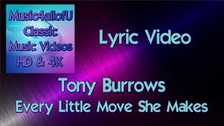 Tony Burrows - Every Little Move She Makes (HD1080p Lyric Music Video)